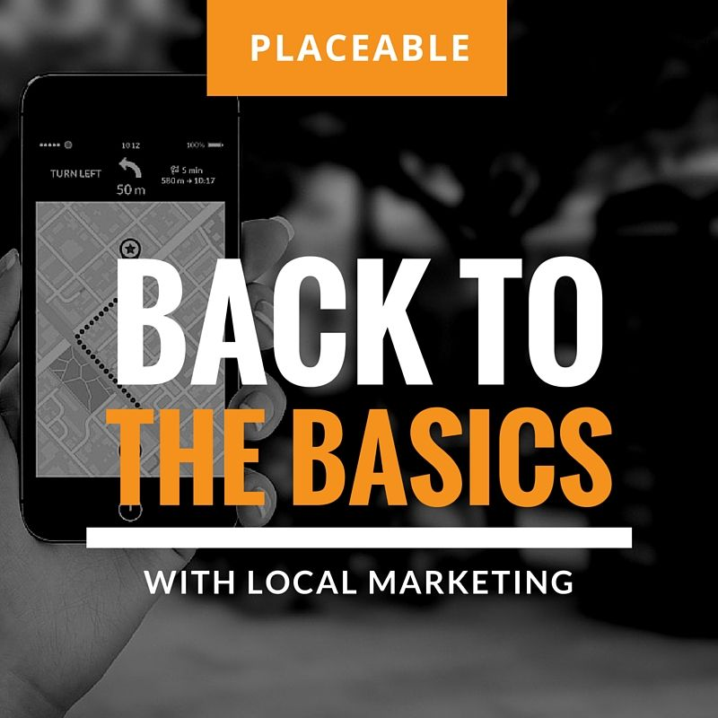 Placeable Back To The Basics Local Marketing